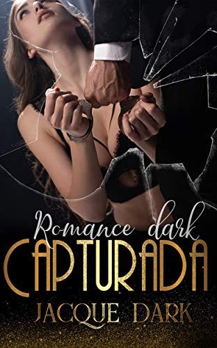 capturada romance dark jacque dark