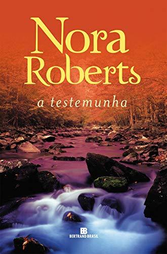 nora roberts a testemunha bertrand brasil