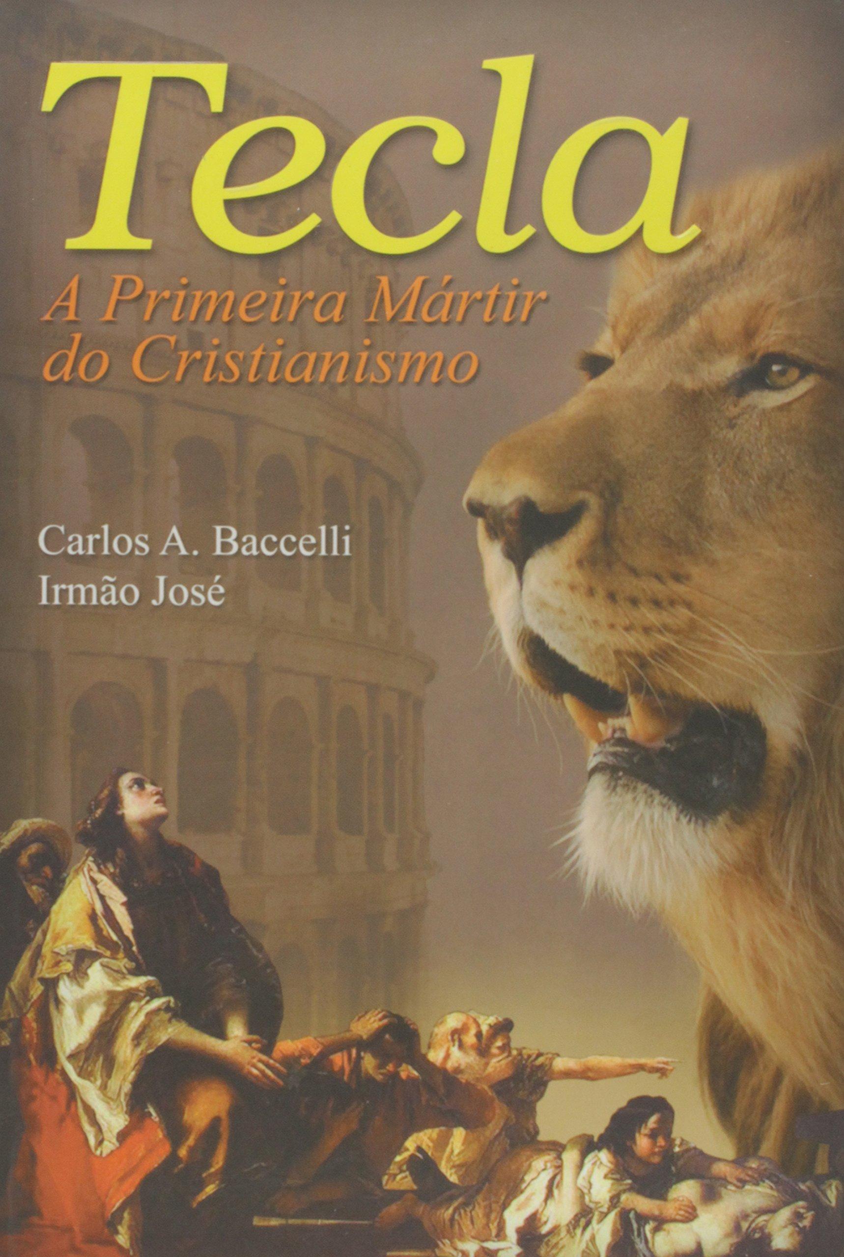 tecla a primeira martir do cristianismo